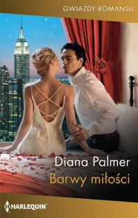 Barwy miłości - Diana Palmer