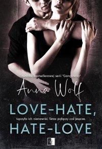 Love-Hate, Hate-Love - Anna Wolf