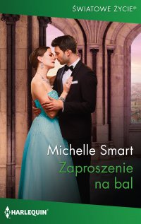 Zaproszenie na bal - Michelle Smart