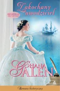 Zakochany uwodziciel - Shana Galen