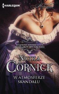W atmosferze skandalu - Nicola Cornick