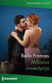 Miłosna inwestycja - Bella Frances