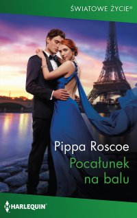 Pocałunek na balu - Pippa Roscoe