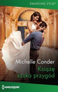 Książę szuka przygód - Michelle Conder