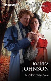 Niedobrana para - Joanna Johnson