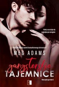 Gangsterskie tajemnice - Meg Adams
