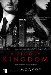 A Bloody Kingdom - J. J. McAvoy