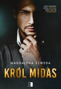 Król Midas - Magdalena Szweda