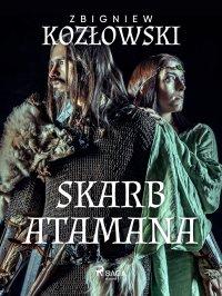 Skarb Atamana - Zbigniew Kozłowski