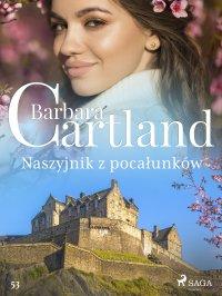 Naszyjnik z pocałunków. Ponadczasowe historie miłosne Barbary Cartland - Barbara Cartland