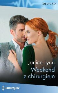 Weekend z chirurgiem - Janice Lynn