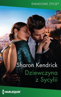 Dziewczyna z Sycylii - Sharon Kendrick