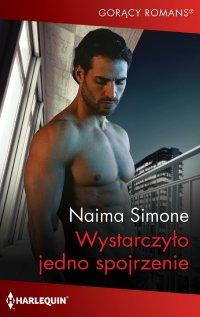 Wystarczyło jedno spojrzenie - Naima Simone