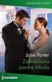 Zamieniona panna młoda - Jane Porter