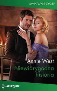 Niewiarygodna historia - Annie West