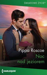Noc nad jeziorem - Pippa Roscoe