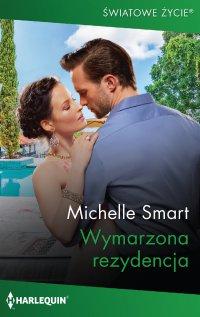 Wymarzona rezydencja - Michelle Smart