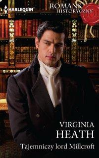 Tajemniczy lord Millcroft - Virginia Heath