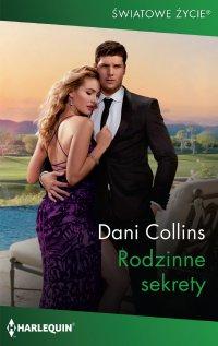 Rodzinne sekrety - Dani Collins