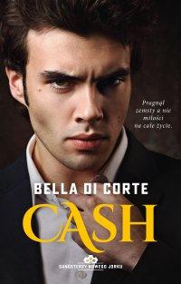 Cash. Tom 2 - Bella Di Corte