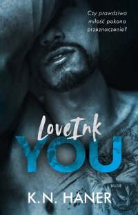 LoveInk You - K.N.Haner