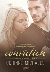 Conviction. Consolation Duet. Tom 2 - Corinne Michaels