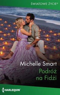 Podróż na Fidżi - Michelle Smart