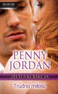 Trudna miłość - Penny Jordan