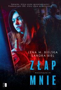 Złap mnie - Lena M. Bielska