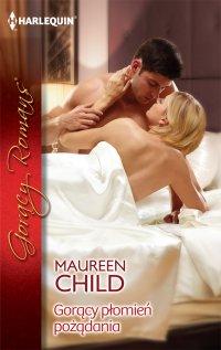 Gorący płomień pożądania - Maureen Child