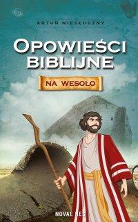 Opowieści biblijne na wesoło - Artur Niesłuszny