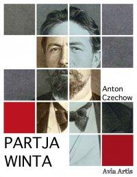 Partja winta - Anton Czechow