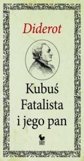 Kubuś Fatalista i jego pan - Denis Diderot, Tadeusz Boy-Żeleński