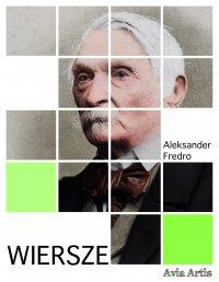 Wiersze - Aleksander Fredro