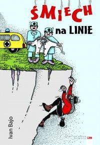 Śmiech na linie - Ivan Bajo