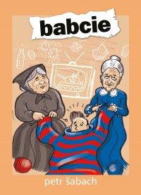 Babcie - Petr Sabach