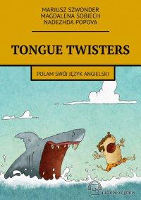 Tongue twisters - Mariusz Szwonder
