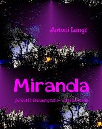 Miranda - powieść fantastyczno-metafizyczna -