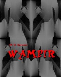 Wampir - powieść grozy - Władysław Stanisław Reymont