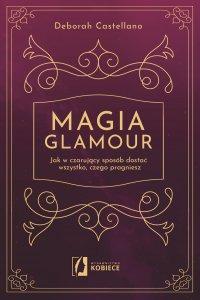 Magia glamour - Deborah Castellano