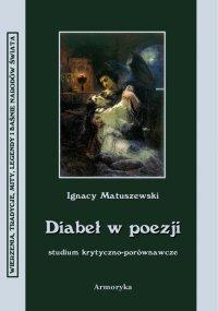 Diabeł w poezji - Ignacy Matuszewski