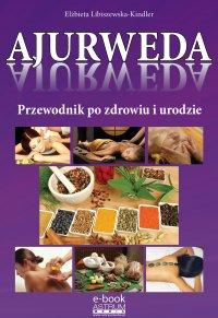 Ajurweda - Elżbieta Libiszewska-Kindler