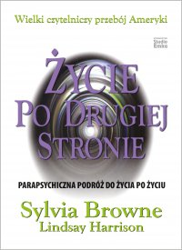 Życie po drugiej stronie - Sylvia Browne