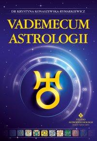 Vademecum astrologii - Krystyna Konaszewska-Rymarkiewicz