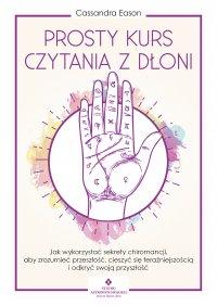Prosty kurs czytania z dłoni - Cassandra Eason