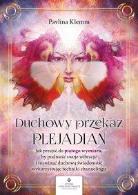 Duchowy przekaz Plejadian - Pavlina Klemm