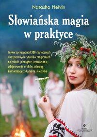 Słowiańska magia w praktyce. - Natasha Helvin, Natasha Helvin