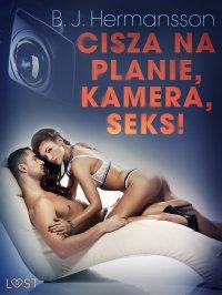 Cisza na planie, kamera, seks! - B. J. Hermansson