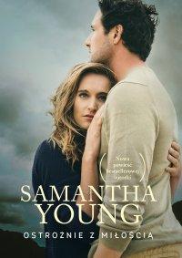 Ostrożnie z miłością - Samantha Young