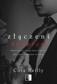 Złączeni honorem - Cora Reilly